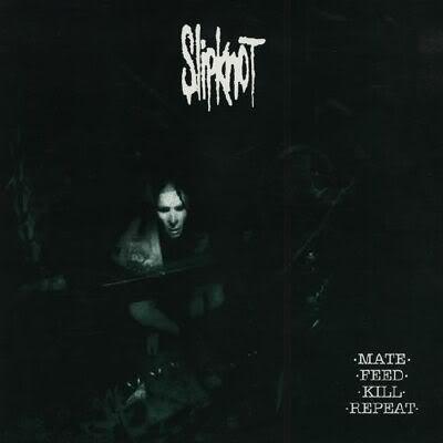 """Slipknot """"Mate. Feed. Kill. Repeat."""" (1996) - Rarebird's ..."""